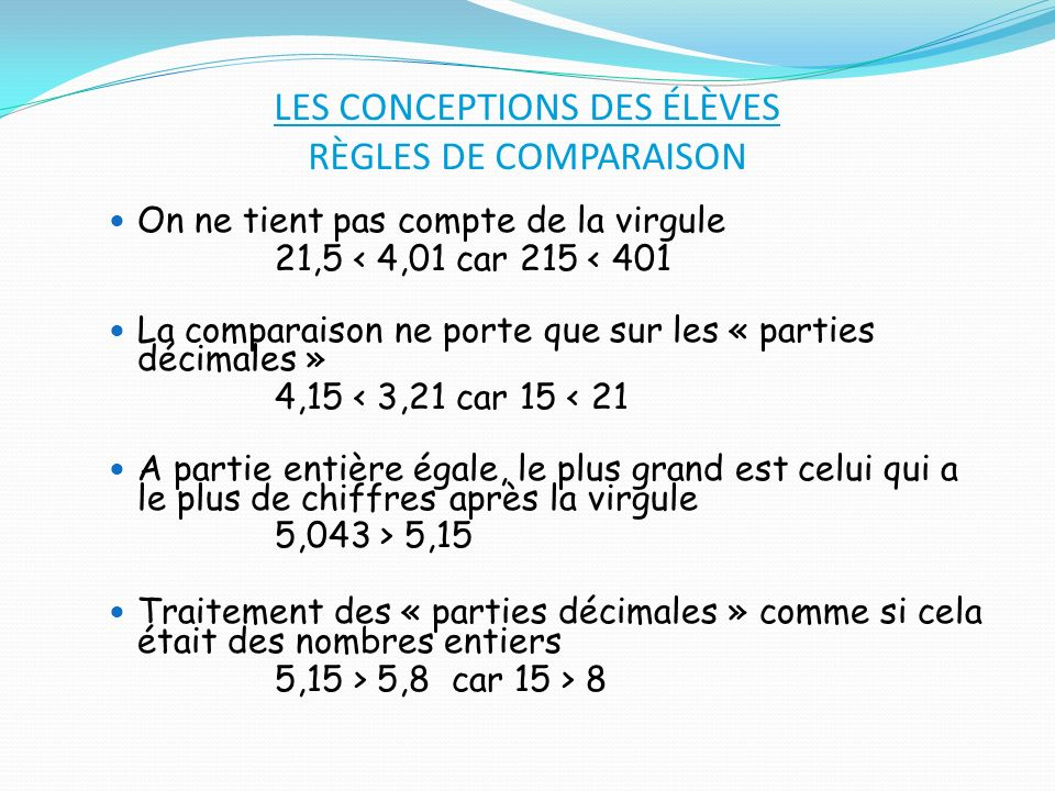LES CONCEPTIONS DES ÉLÈVES RÈGLES DE COMPARAISON