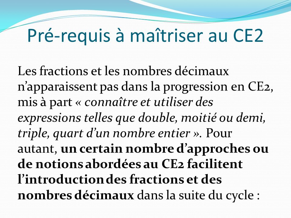 Pré-requis à maîtriser au CE2