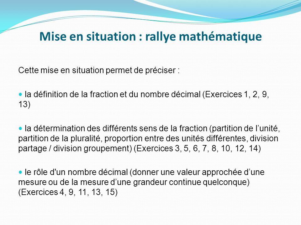Mise en situation : rallye mathématique