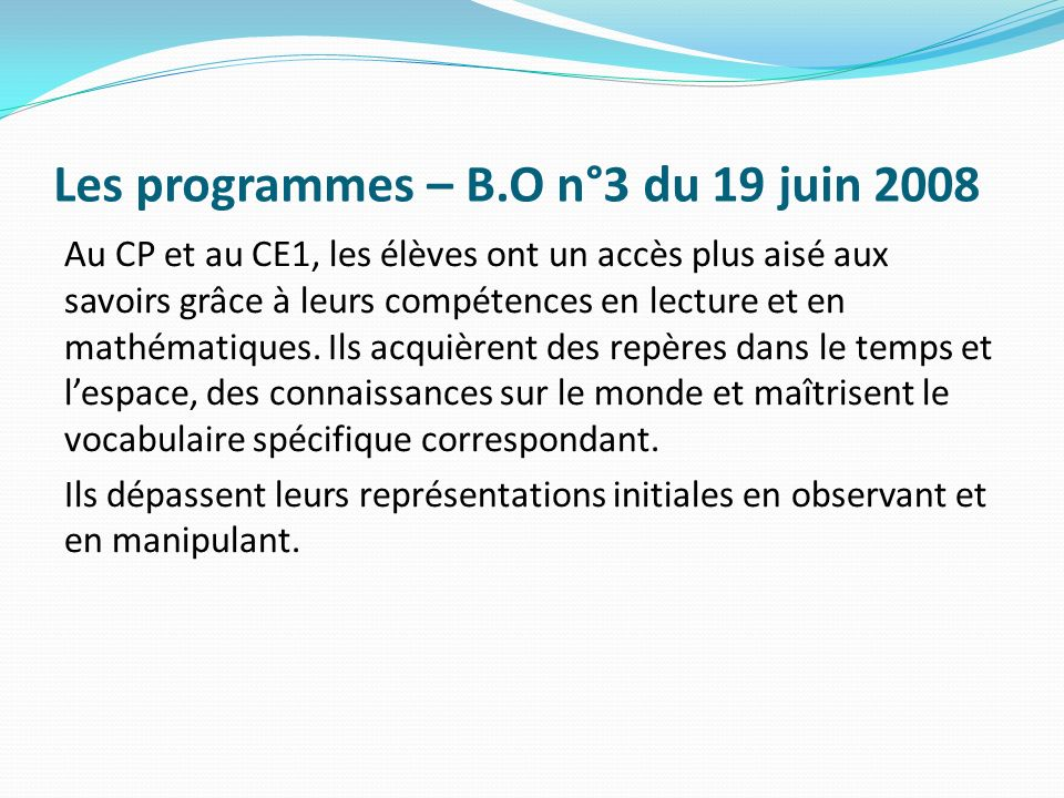 Les programmes – B.O n°3 du 19 juin 2008