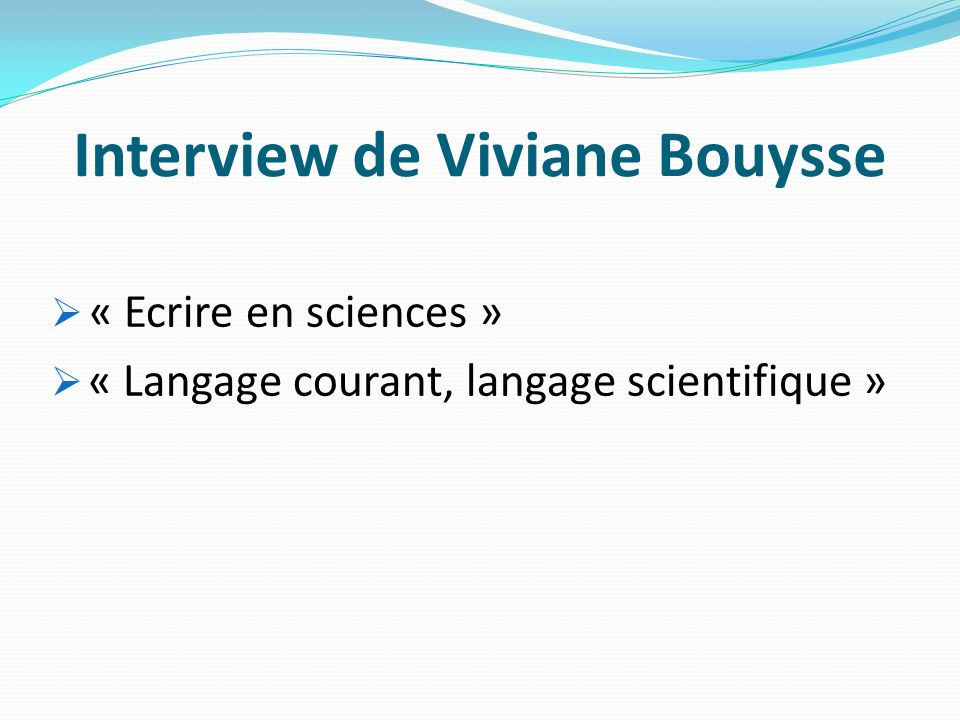 Interview de Viviane Bouysse