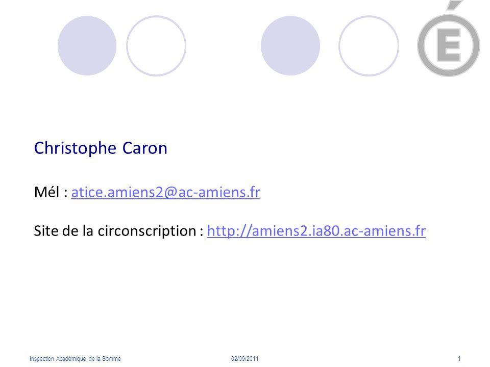 Christophe Caron Mél : atice.amiens2@ac-amiens.fr