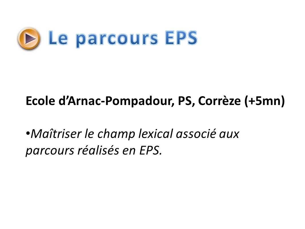Le parcours EPS Ecole d'Arnac-Pompadour, PS, Corrèze (+5mn)