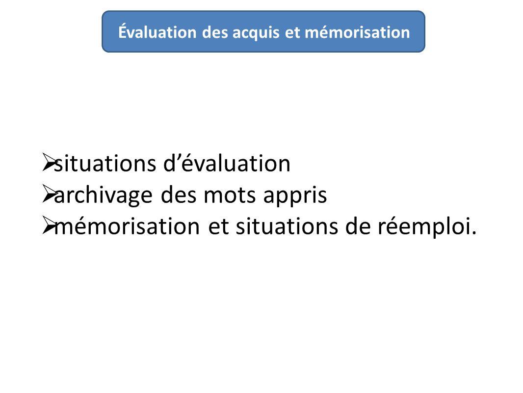 situations d'évaluation archivage des mots appris