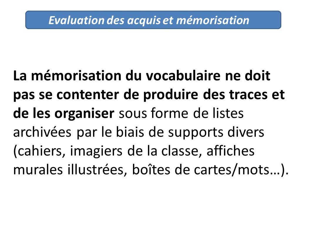 Evaluation des acquis et mémorisation