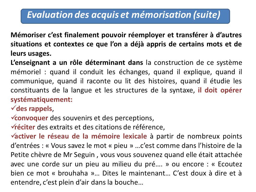Evaluation des acquis et mémorisation (suite)