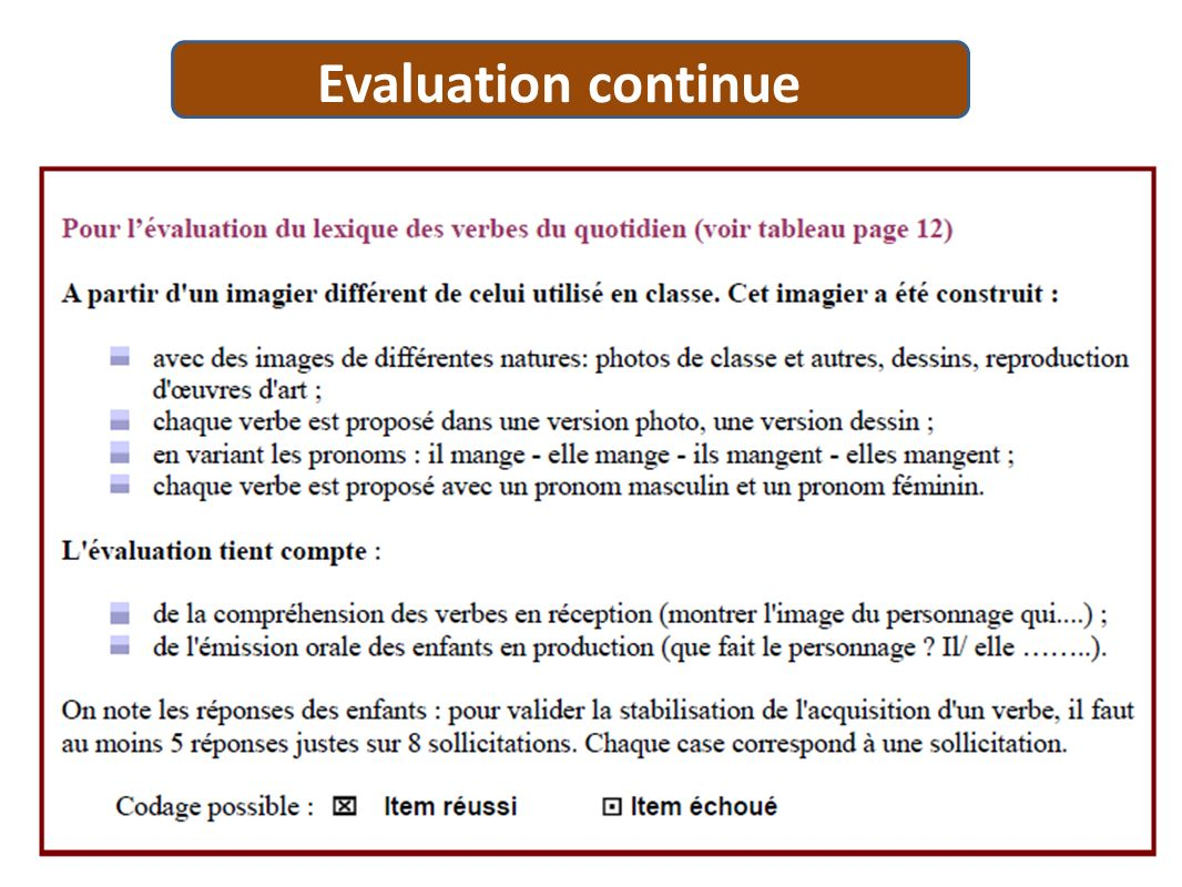 Evaluation continue