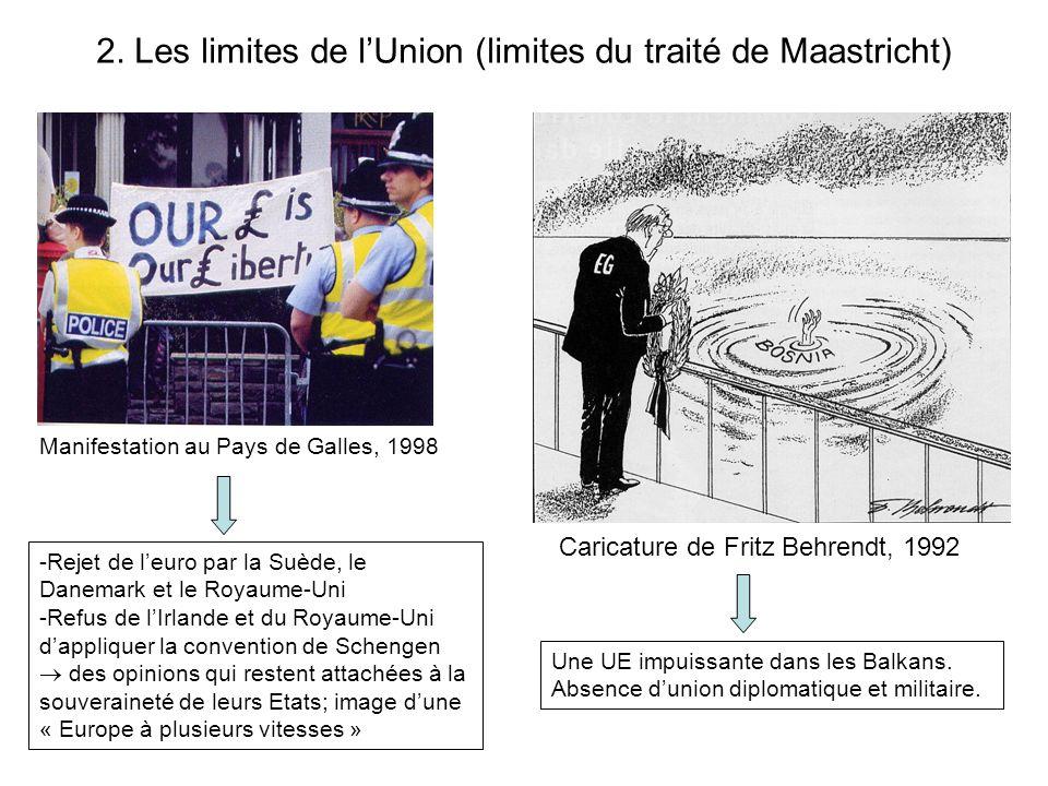 2. Les limites de l'Union (limites du traité de Maastricht)
