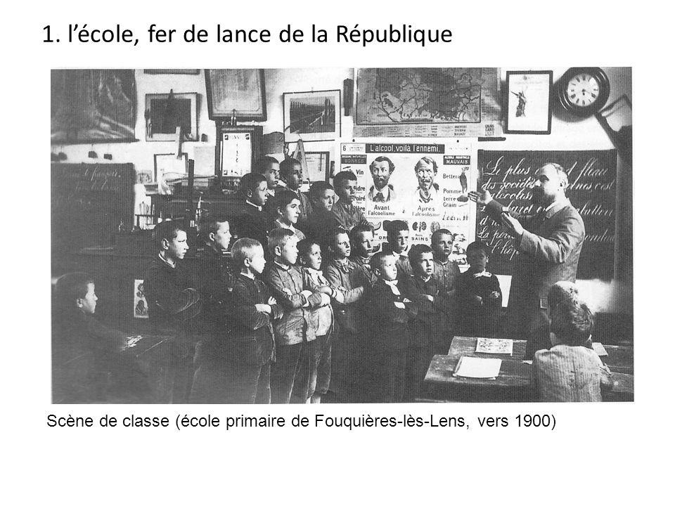 1. l'école, fer de lance de la République