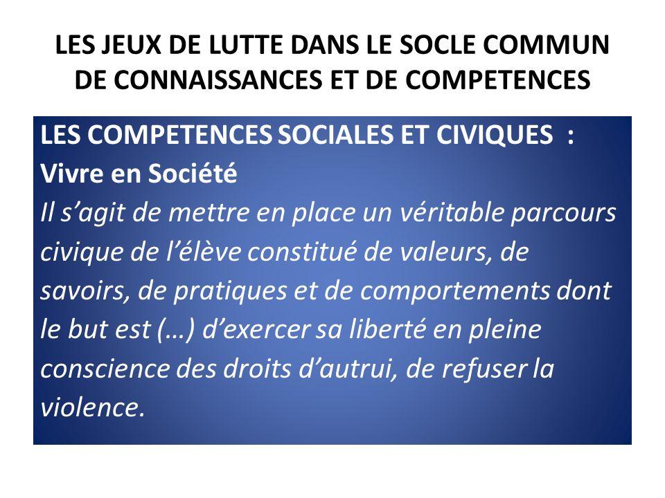 LES JEUX DE LUTTE DANS LE SOCLE COMMUN DE CONNAISSANCES ET DE COMPETENCES