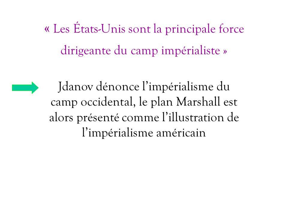 « Les États-Unis sont la principale force dirigeante du camp impérialiste »