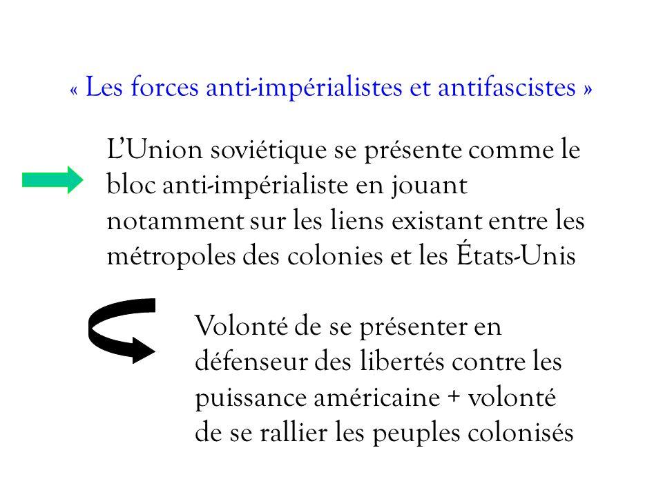 « Les forces anti-impérialistes et antifascistes »