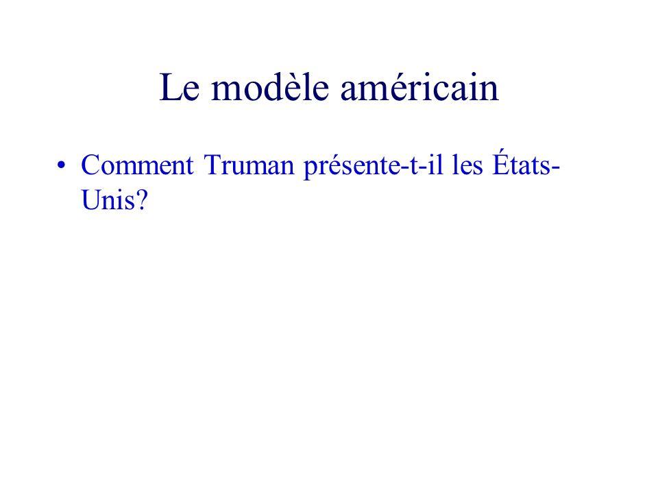 Le modèle américain Comment Truman présente-t-il les États-Unis