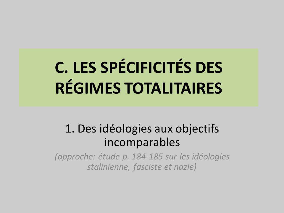 C. LES SPÉCIFICITÉS DES RÉGIMES TOTALITAIRES