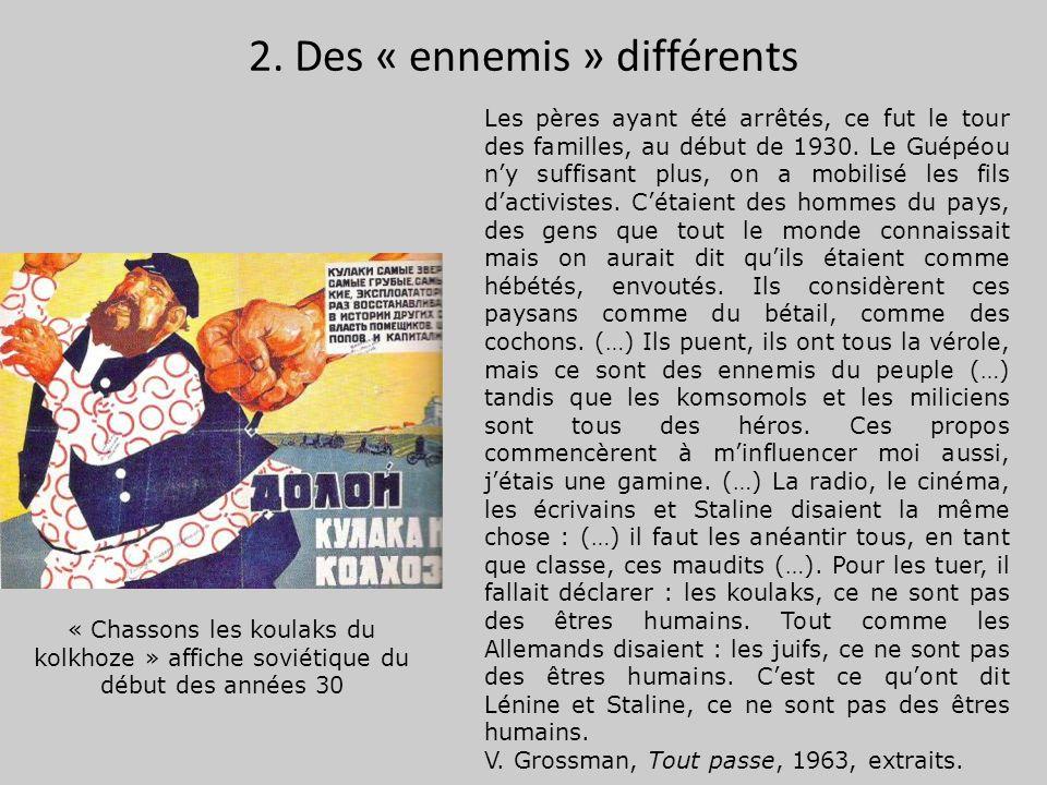 2. Des « ennemis » différents