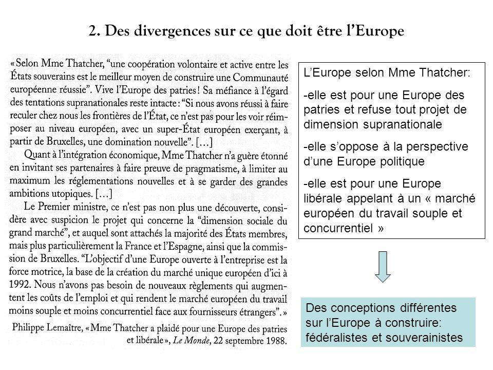 2. Des divergences sur ce que doit être l'Europe