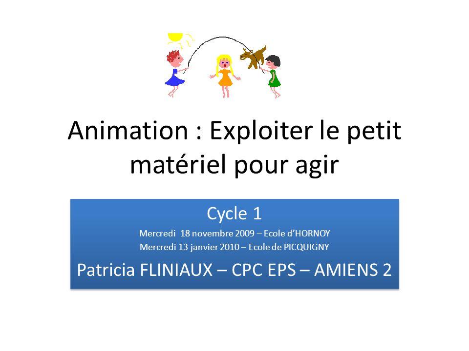 Animation : Exploiter le petit matériel pour agir
