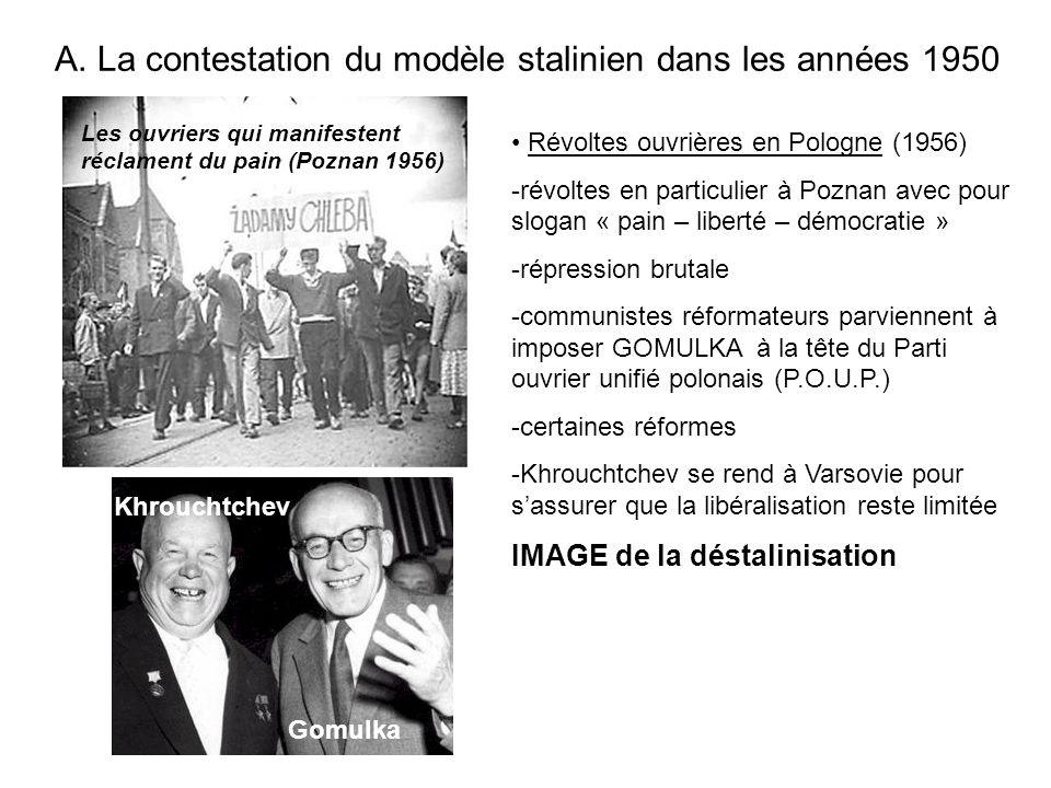 A. La contestation du modèle stalinien dans les années 1950