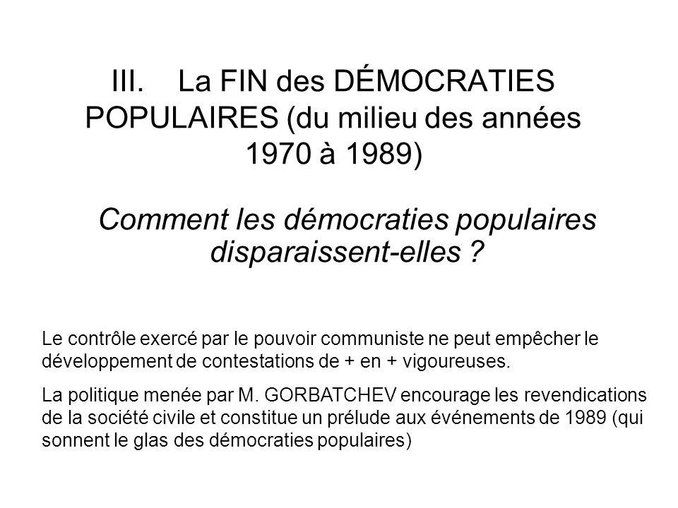 Comment les démocraties populaires disparaissent-elles