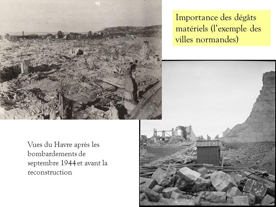 Importance des dégâts matériels (l'exemple des villes normandes)