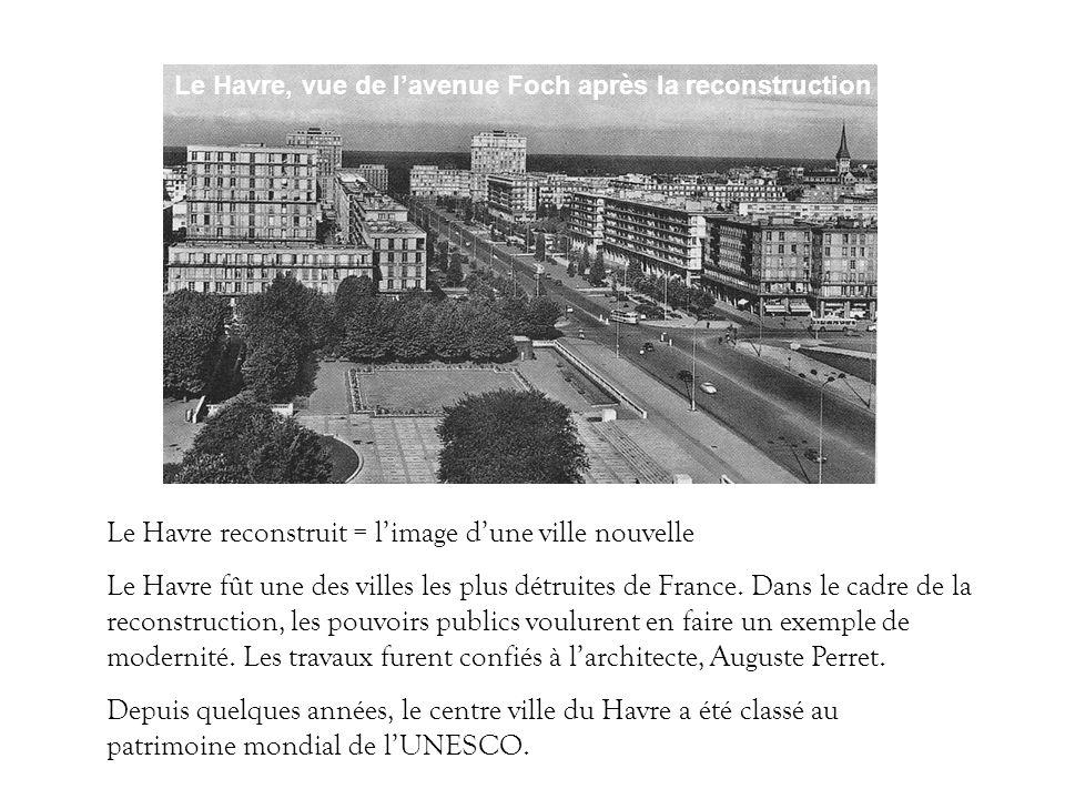 Le Havre reconstruit = l'image d'une ville nouvelle