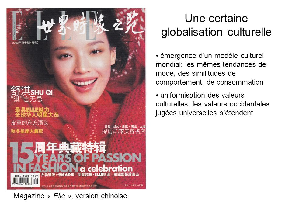 Une certaine globalisation culturelle