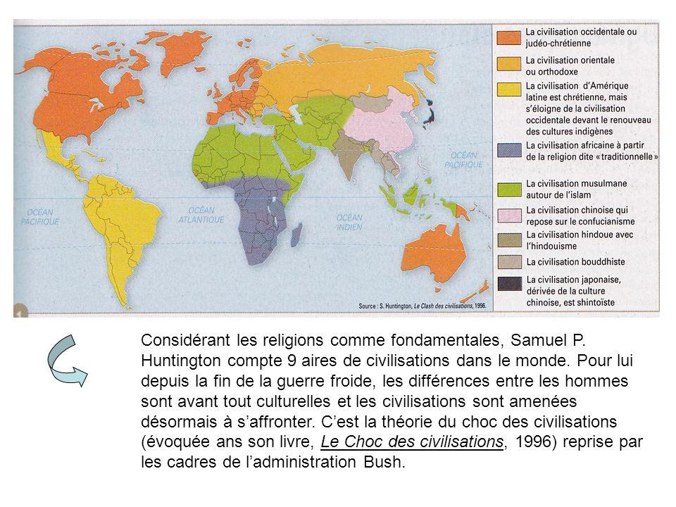 Considérant les religions comme fondamentales, Samuel P