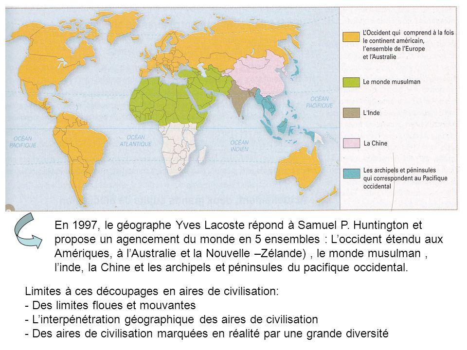 En 1997, le géographe Yves Lacoste répond à Samuel P