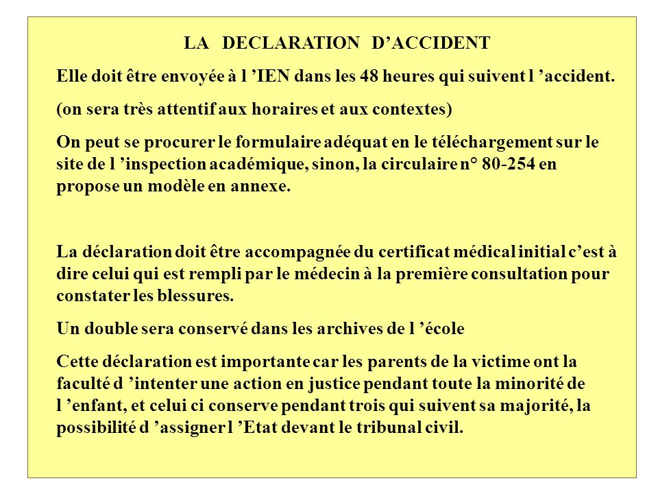 LA DECLARATION D'ACCIDENT