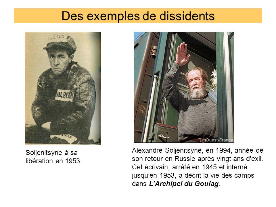 Des exemples de dissidents