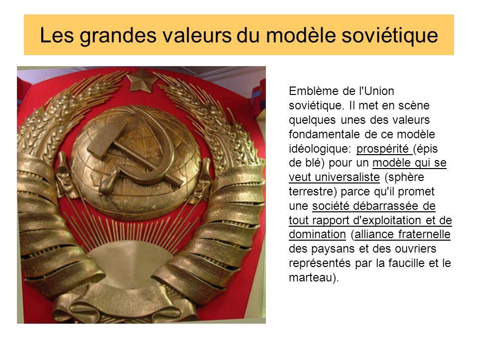 Les grandes valeurs du modèle soviétique