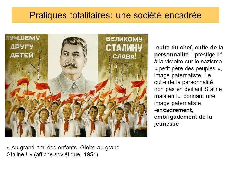 Pratiques totalitaires: une société encadrée