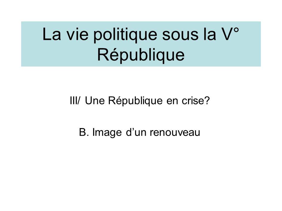 La vie politique sous la V° République