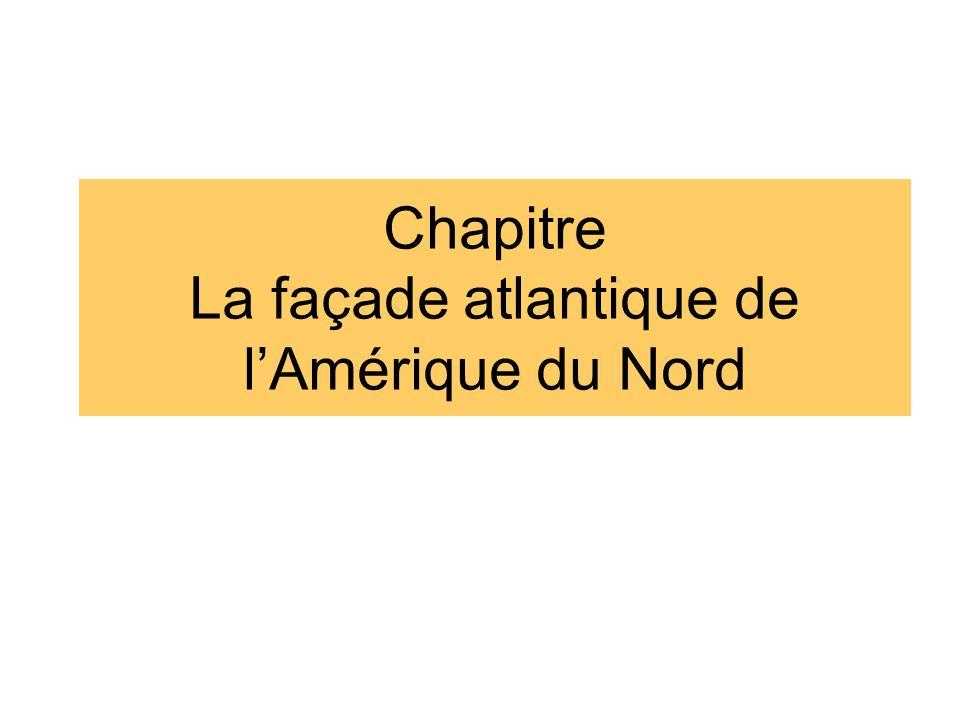 Chapitre La façade atlantique de l'Amérique du Nord