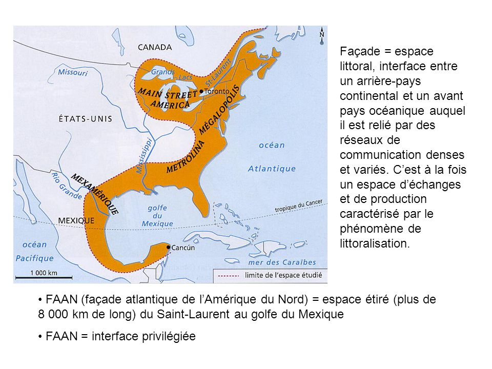 Façade = espace littoral, interface entre un arrière-pays continental et un avant pays océanique auquel il est relié par des réseaux de communication denses et variés. C'est à la fois un espace d'échanges et de production caractérisé par le phénomène de littoralisation.