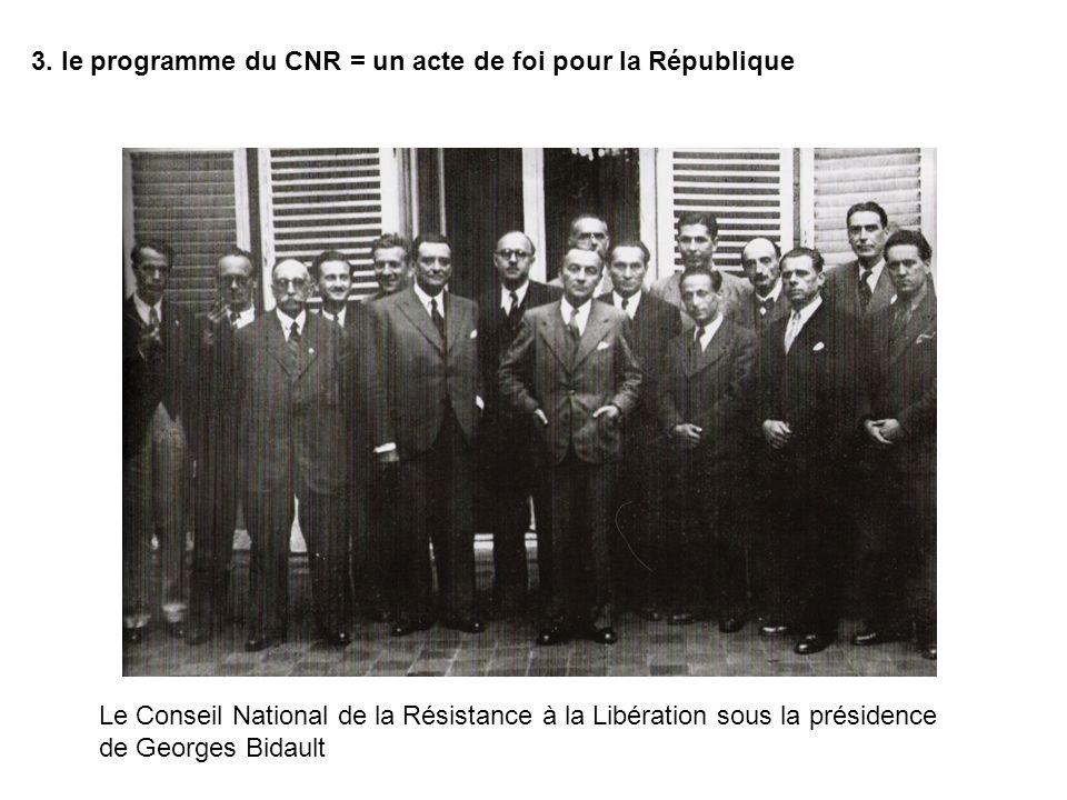3. le programme du CNR = un acte de foi pour la République