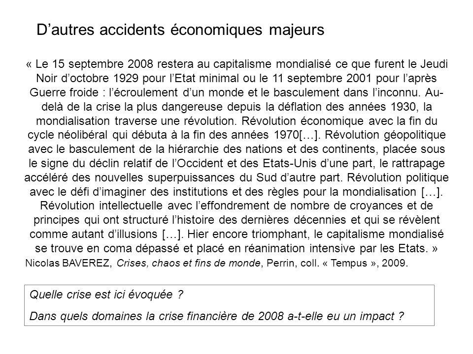 D'autres accidents économiques majeurs