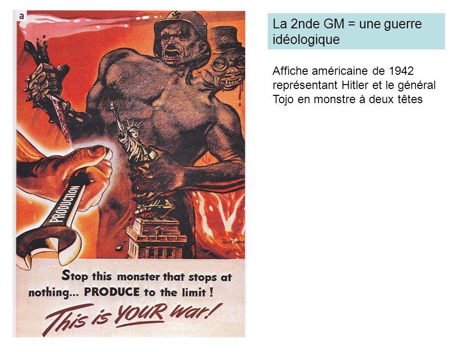 La 2nde GM = une guerre idéologique