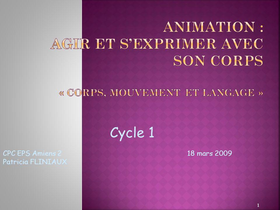 Animation : Agir et s'exprimer avec son corps « Corps, mouvement et langage »