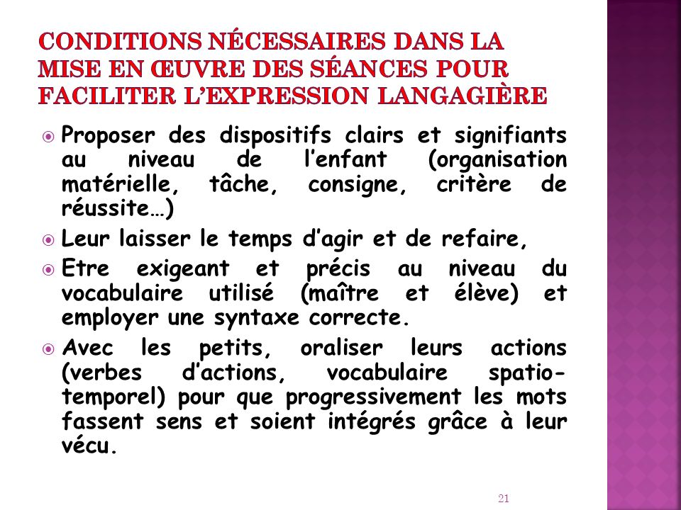 Conditions nécessaires dans la mise en œuvre des séances pour faciliter l'expression langagière