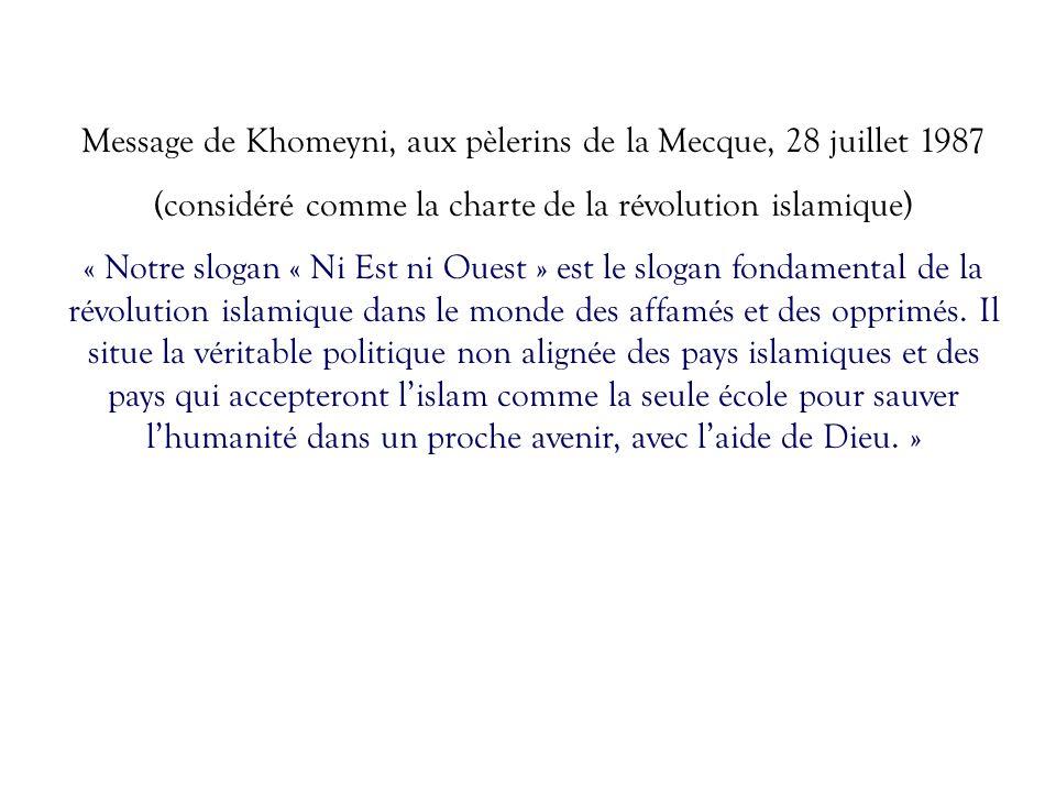 Message de Khomeyni, aux pèlerins de la Mecque, 28 juillet 1987