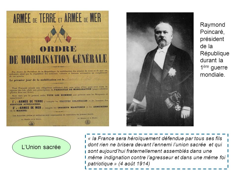Raymond Poincaré, président de la République durant la 1ère guerre mondiale.