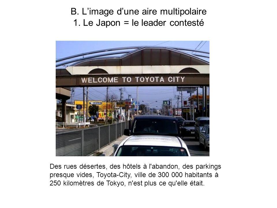 B. L'image d'une aire multipolaire 1. Le Japon = le leader contesté