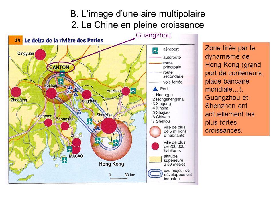 B. L'image d'une aire multipolaire 2. La Chine en pleine croissance