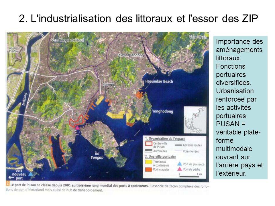 2. L industrialisation des littoraux et l essor des ZIP