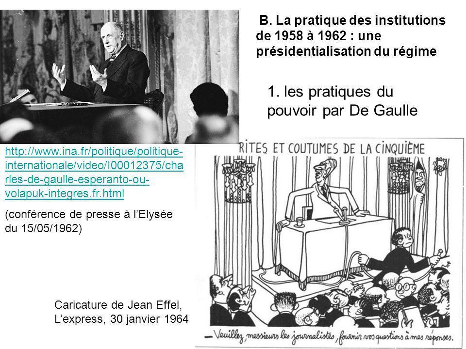 1. les pratiques du pouvoir par De Gaulle