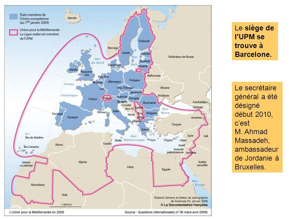 Le siège de l UPM se trouve à Barcelone.