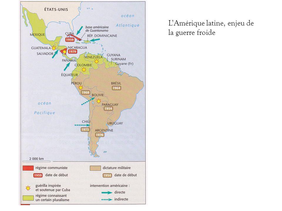 L'Amérique latine, enjeu de la guerre froide
