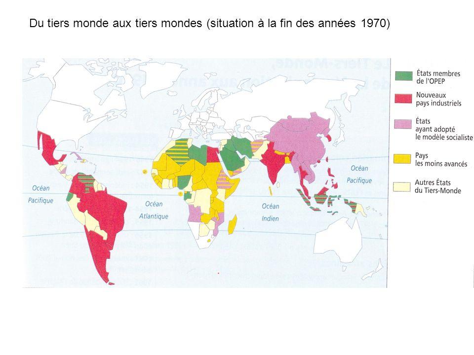Du tiers monde aux tiers mondes (situation à la fin des années 1970)