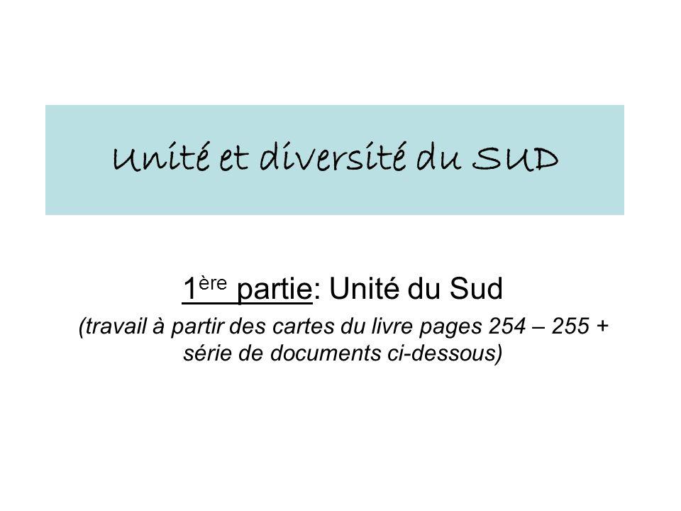 Unité et diversité du SUD